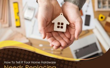 How to Tell If Your Home Hardware Needs Replacing